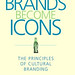 Douglas Holt - How Brands Become Icons