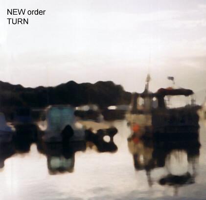 New Order/Turn