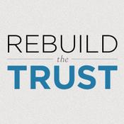 rebuilding the trust