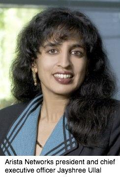 Arista Networks president & CEO Jayshree Ullal