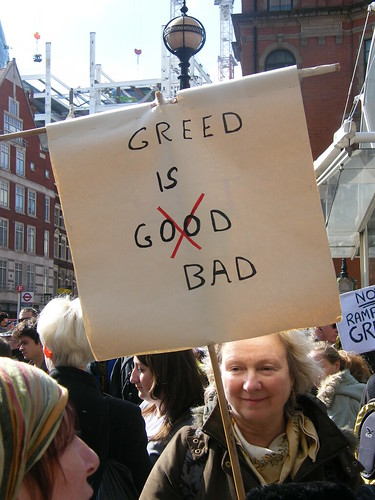 Greed is bad