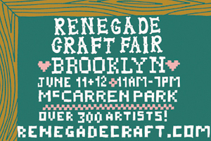 Brooklyn Renegade Craft Fair