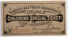 Children's Special Ticket (The Field Museum Library) Tags: chicago typography illinois ticket ephemera whitecity worldsfair 1893 worldscolumbianexposition commons:event=commonground2009