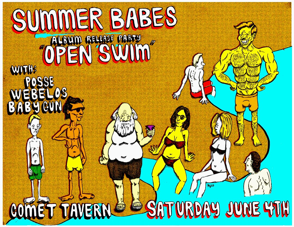 "Summer Babes Album Release for ""Open Swim"" with Posse, Webelos, and Baby Guns at the Comet Tavern, June 4th"