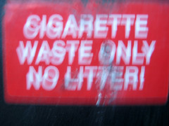 the night i lost my iPhone (hellabella) Tags: red white blur sign writing no cigarette litter only booze much waste too shudder wobble