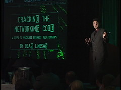 Business Growth Expert Video Dean Lindsay Author of Cracking the Networking CODE (deanlindsay2009) Tags: sanantonio austin texas speaker change 2009 2010 socialnetworking networkmarketing salestraining madridspain 2011 changemanagement corporateentertainment multilevelmarketing changeagent businessspeaker corporatespeaker businessgrowth careertransition salesbook salesspeaker businessnetworkingbook topspeakeronsales sellinginadowneconomy recessionproofselling saleskeynotespeaker conventionbreakoutspeaker tradeshowsuccess bestbusinessnetworkingbook funnysalesspeaker salesleadershipspeaker salesmanagementspeaker sellingintougheconomy topchangemanagementspeaker dallaskeynotespeaker crackingnetworkingcode progresschallenge salesexpert sellingintoughtimes progressleadershipbook sellingworkshop leadershipkeynotespeaker dallassalesspeaker dallascustomerservicespeaker dallasleadershipspeaker crackingthenetworkingcode salesspeakervideo glassesofice motivationalkeynotespeaker nationalhumorousspeaker nationalleadershipspeaker freebusinessnetworkingtips businessnetworkingadvice internationalsalesmanagementconfrence dallasbasebusinessauthor dallassalesworkshop dallasbusinessspeaker funnycustomerservicespeaker humorouscustomerservicespeaker servinginadowneconomy customerretentionvideo customerloyaltyvideo internationalcustomercare stateassociationspeaker businessgrowthexpert doingbusinessintoughtimes