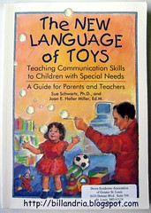 The New Language of Toys: Teaching Communication Skills to Children with Special Needs (2nd ed, 1996)