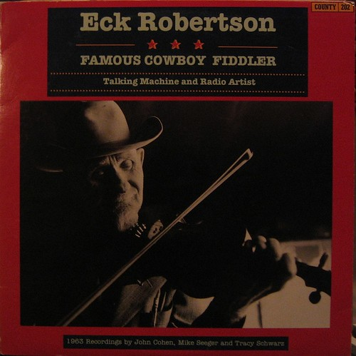 Eck Robertson LP by you.