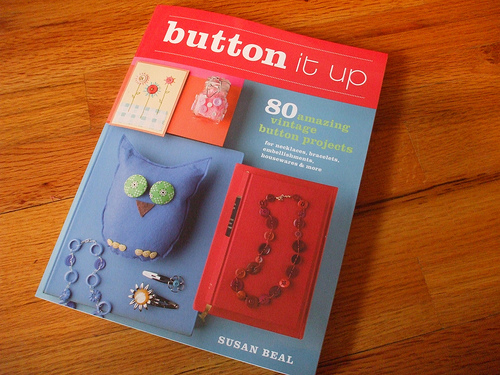 3312944128 53f3ef5fd5 o Buy This Book: Button it Up by Susan Beal