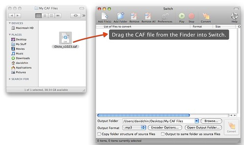 Drag the CAF file from the Finder into Switch