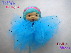 Taffys Delight! Dollie Wand!
