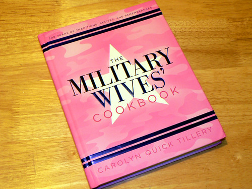 I am not a military wife, but the cookbook was good all the same.