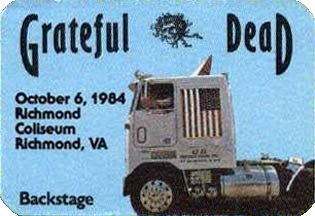 Grateful Dead backstage pass - 10/6/84 Richmond Coliseum, Richmond, Virginia [borrowed from www.psilo.com]