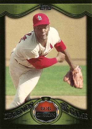 Bob Gibson by you.