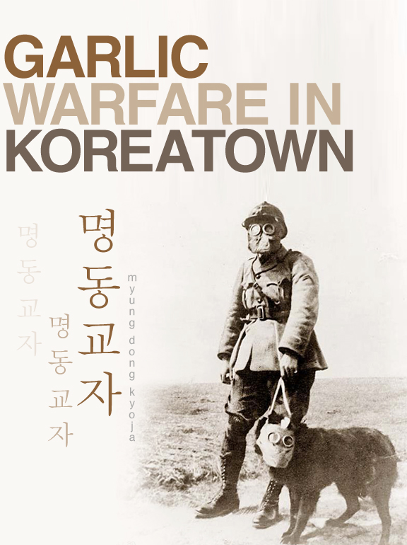 Myung Dong Kyoja, Koreatown