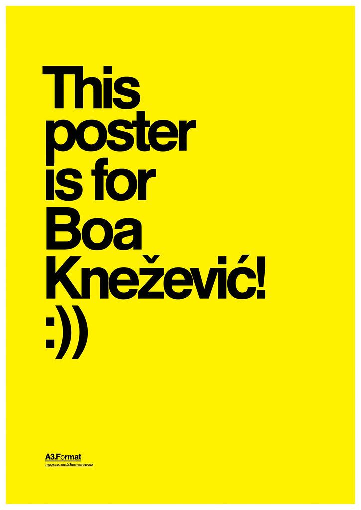 """This poster is for Boa Knezevic!"" By: Filip Bojovic - Neusatz"
