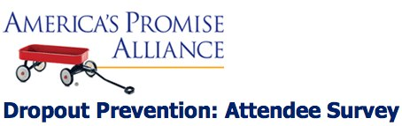 Dropout Prevention: Attendee Survey