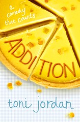 Cover of Addition by Toni Jordan