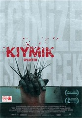 Kıymık / Splinter (2009)