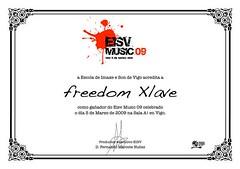 Freedom Xlave - Ganador EISV Music 09