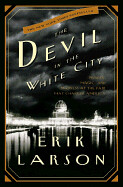 devil-in-the-white-city-by-erik-larson