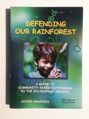 Books: Defending Our Rainforest