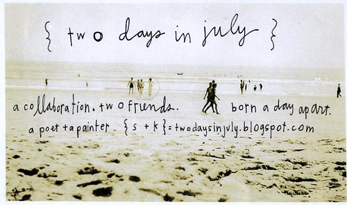 Two days in July