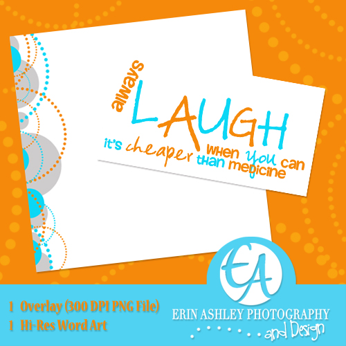 http://erinashleyphotography.blogspot.com/2009/05/always-laugh.html