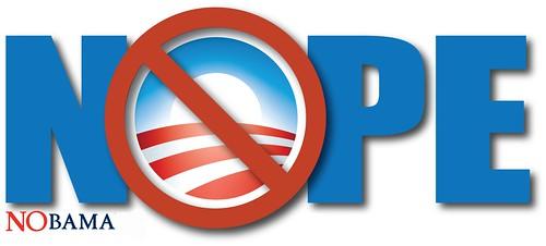 Barack Obama - NOPE! Nobama!!!