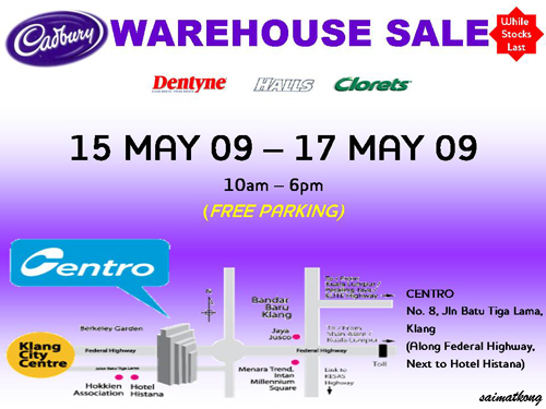 2009 Cadbury Warehouse Sale (15-17 May 2009)