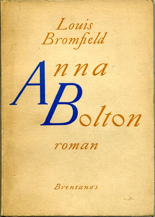 Anna Bolton by, Louis BROMFIELD