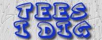 Tees I Dig blog