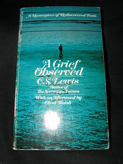A Grief Observed, by C.S. Lewis
