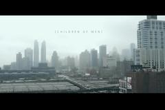 Children of Men (melfolio (midnight_and_venus)) Tags: city nyc cinema men film canon movie children rebel xt cool cinematic tones bluish