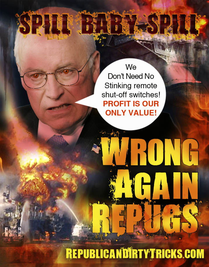Dick Cheney BP Oil Spill Image
