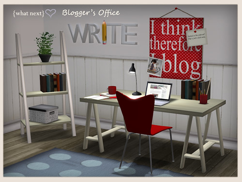 {what next} Blogger's Office