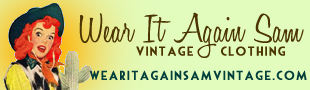 WEAR IT AGAIN SAM Vintage Clothing