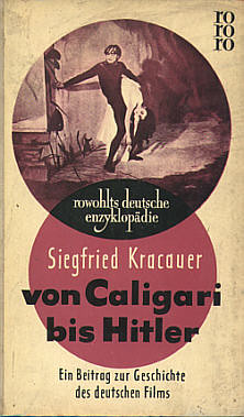 From Caligari to Hitler by Kracauer by you.