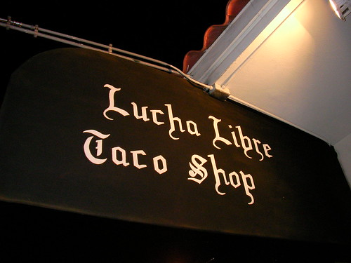 Lucha Libre Taco Shop by LauraMoncur from Flickr