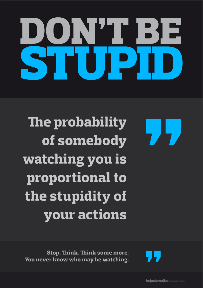 Don't Be Stupid Typographic Poster for Free Download