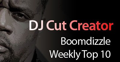 DJ Cut Creator Top Ten