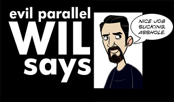 Evil Parallel Wil Says