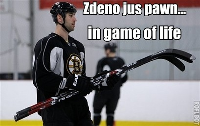 Zdeno is jus pawn in game of life