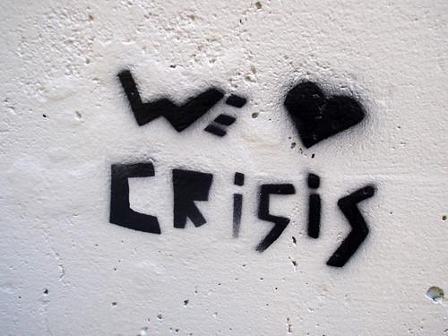 """We Love Crisis"""