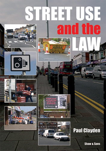 Street Use ad the Law