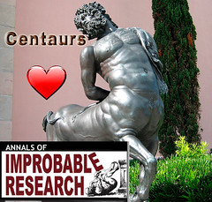 Centaurs Love Improbable Research