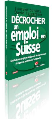 Décrocher un emploi en Suisse