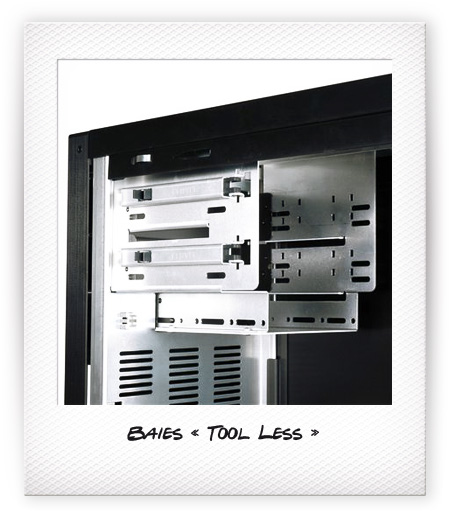 Baies « Tool Less »