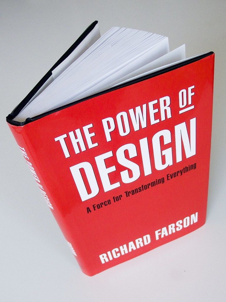 The Power of Design, a force for transforming everything by Richard Farson