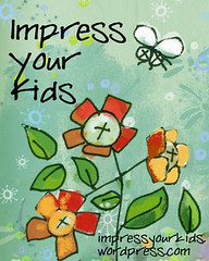Impress Your Kids